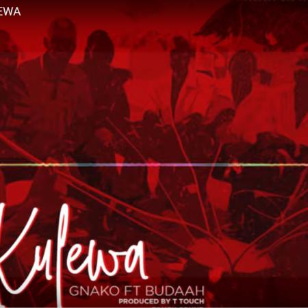 New Song | G. Nako – Kulewa Ft. Budaah | DOWNLOAD
