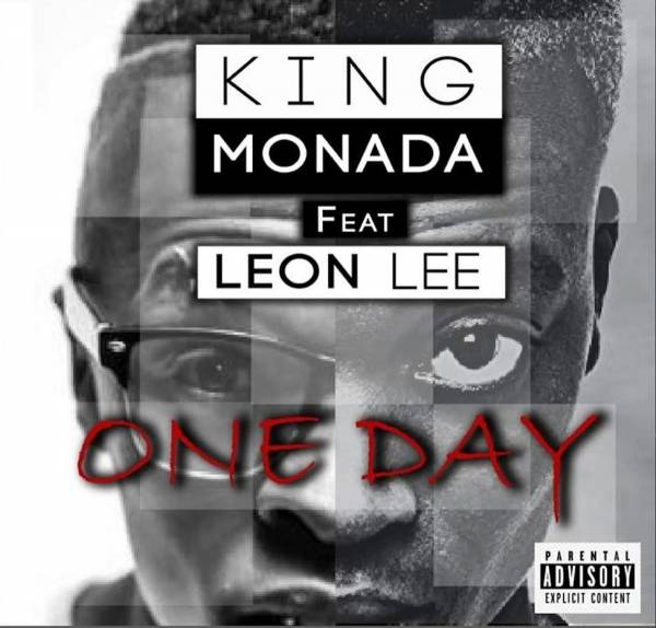 download mp3: King Monada – One Day Ft. Leon Lee