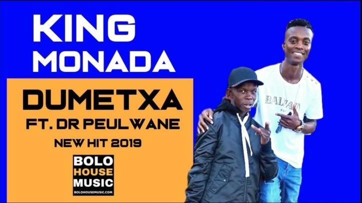 New Song | King Monada x Peulwane – Dumetxa | DOWNLOAD