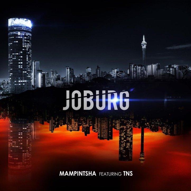 DOWNLOAD MP3: Mampintsha – Joburg Ft. TNS
