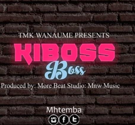 DOWNLOAD MP3: MH Temba – Kiboss Boss Ft. TMK Wanaume & Kisamaki