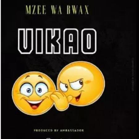 DOWNLOAD MP3: Mzee Wa Bwax – Vikao