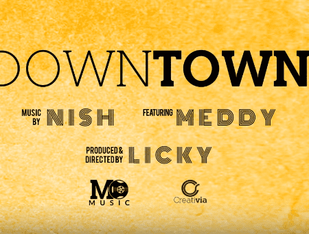 Audio & Video: Meddy – Downtown Ft. Nish | DOWNLOAD