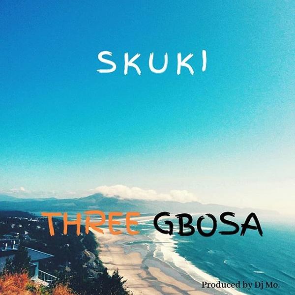 DOWNLOAD MP3: Skuki – Three Gbosa