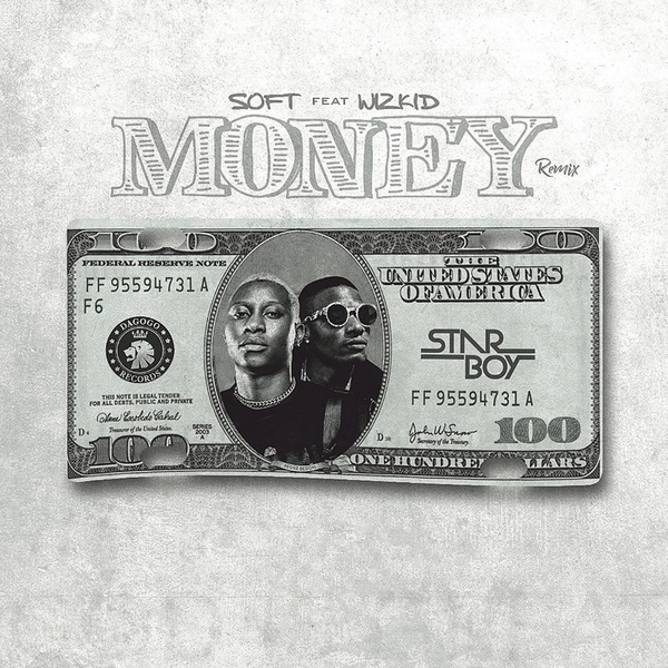 DOWNLOAD MP3: Soft – Money (Remix) Ft. Wizkid