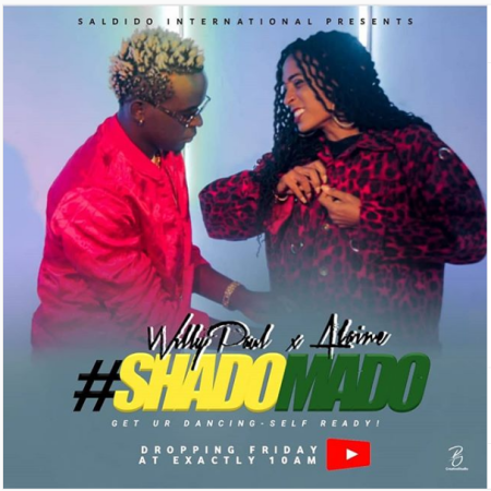 New Song | Willy Paul – Shado Mado Ft. Alaine | DOWNLOAD