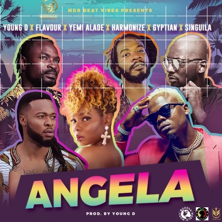 New Song | Young D – Angela Ft. Harmonize, Flavour, Yemi Alade, Gyptian & Singuila | DOWNLOAD