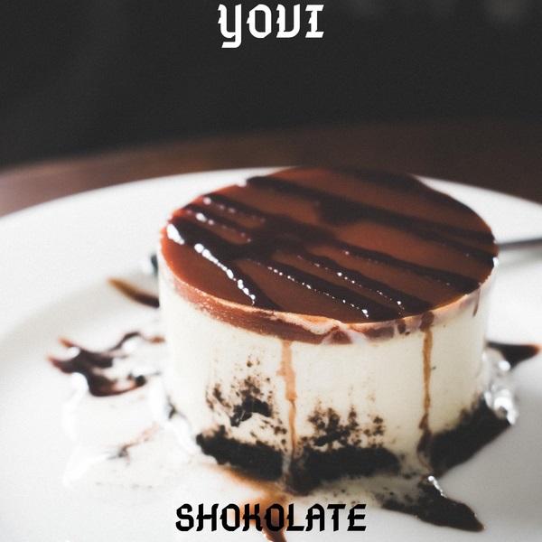 New Song | Yovi – Shokolate  | DOWNLOAD
