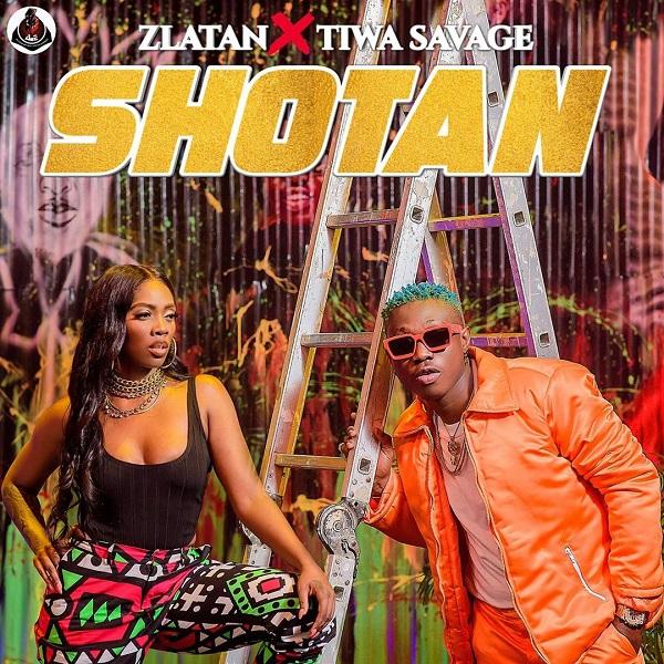 New Song | Zlatan – Shotan Ft. Tiwa Savage | DOWNLOAD