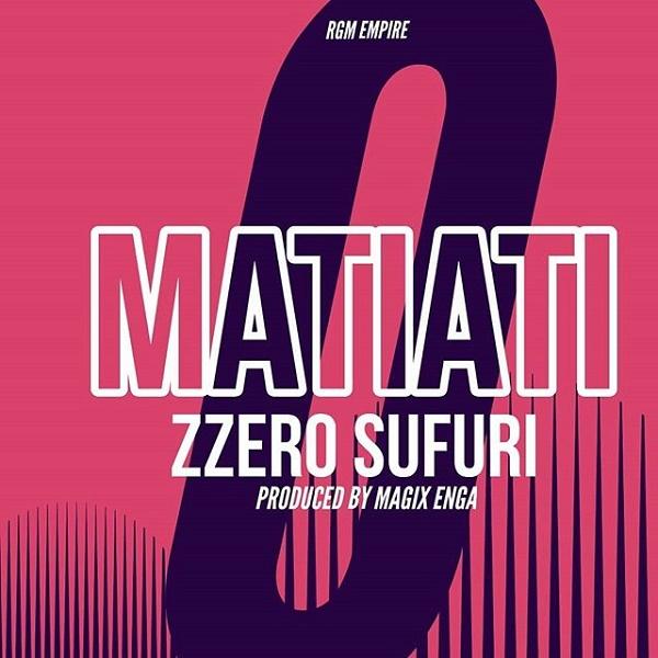 New Song | Zzero Sufuri – Matiati | DOWNLOAD