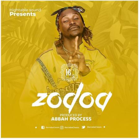 Hot New Audio & Video | Barnaba Classic – Zodoa | DOWNLOAD