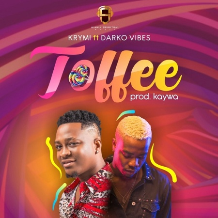 New Song | Krymi – Toffee Ft. Darkovibes | DOWNLOAD